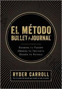 el método bullet journal ryder carroll
